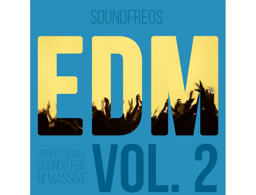 SoundFreqs EDM Vol. 2 - Massive Presets