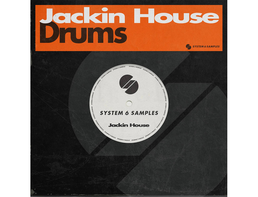 System 6 Samples Jackin House Drums