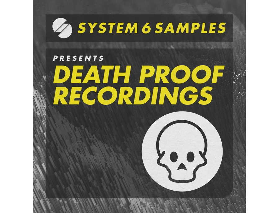 System 6 Samples Death Proof Recordings