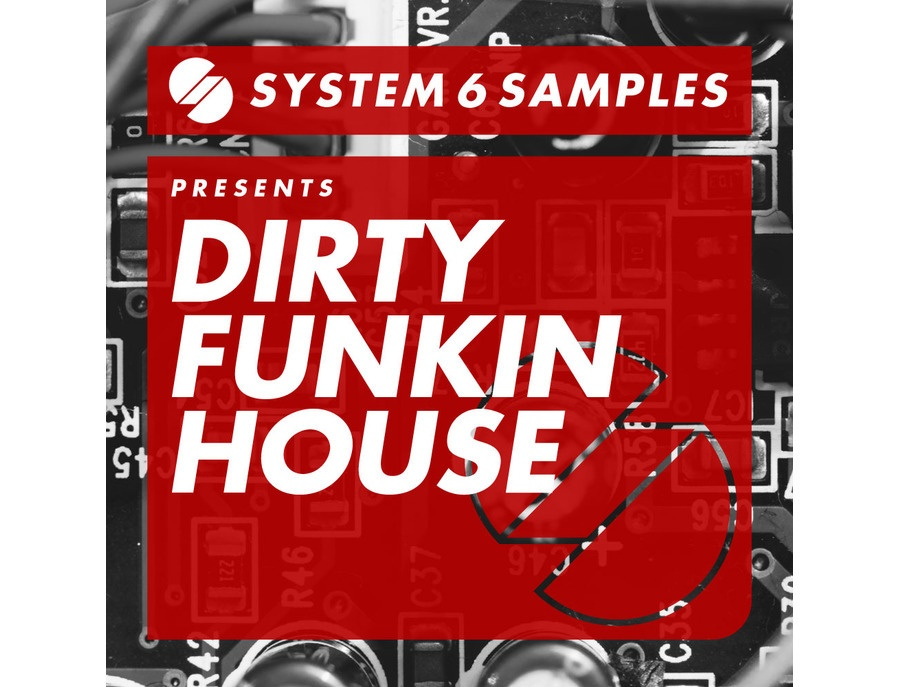 System 6 Samples Dirty Funkin House
