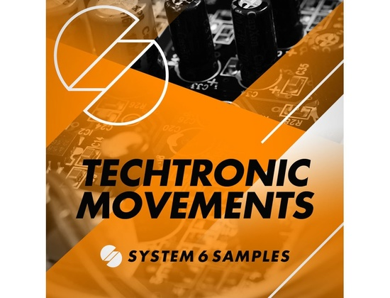 System 6 Samples Techtronic Movements
