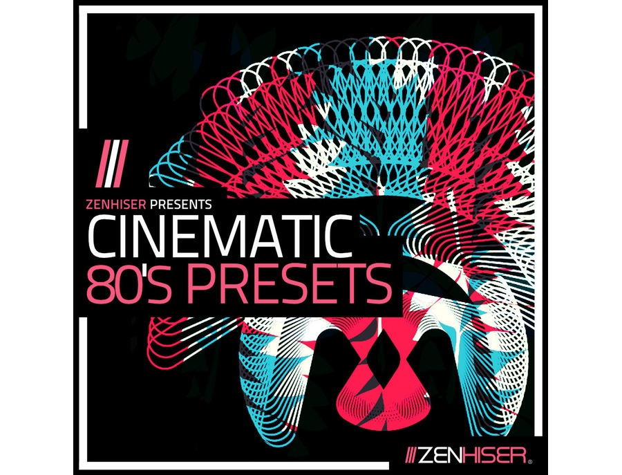 Zenhiser Cinematic 80â??s Presets