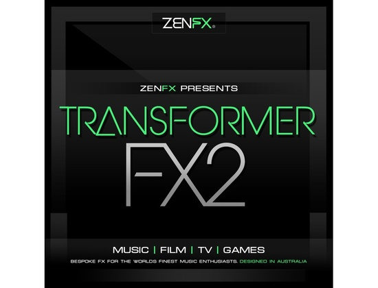 Zenhiser ZENFX Presents - Transformer FX 2