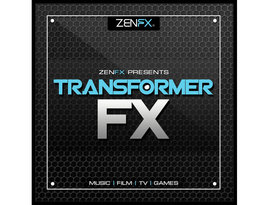 Zenhiser ZENFX Presents Transformer FX