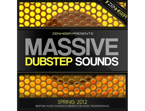 Zenhiser Massive Dubstep Sounds