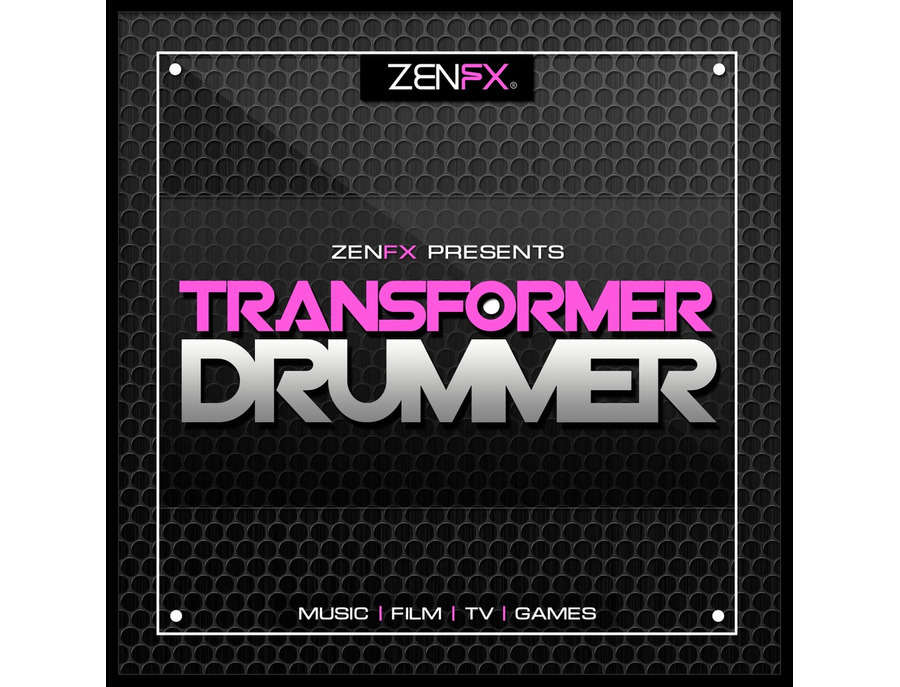 Zenhiser ZENFX Presents Transformer Drummer