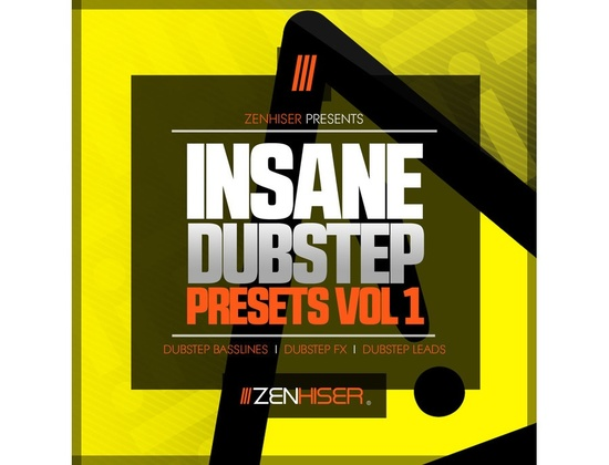 Zenhiser Insane Dubstep Presets Vol. 1