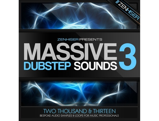 Zenhiser Massive Dubstep Sounds 3