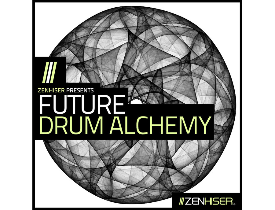 Zenhiser Future Drum Alchemy
