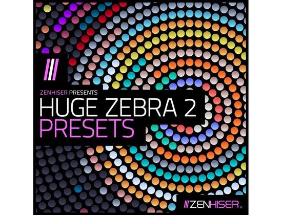 Zenhiser Huge Zebra 2 Presets
