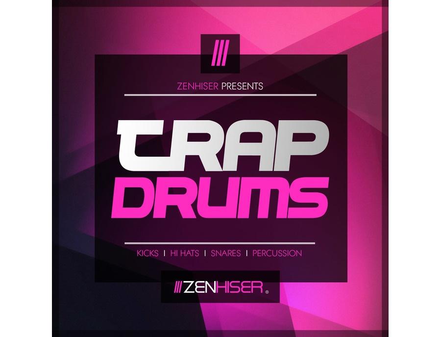 Zenhiser: Trap Drums