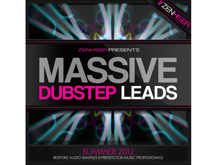 Zenhiser Massive Dubstep Leads