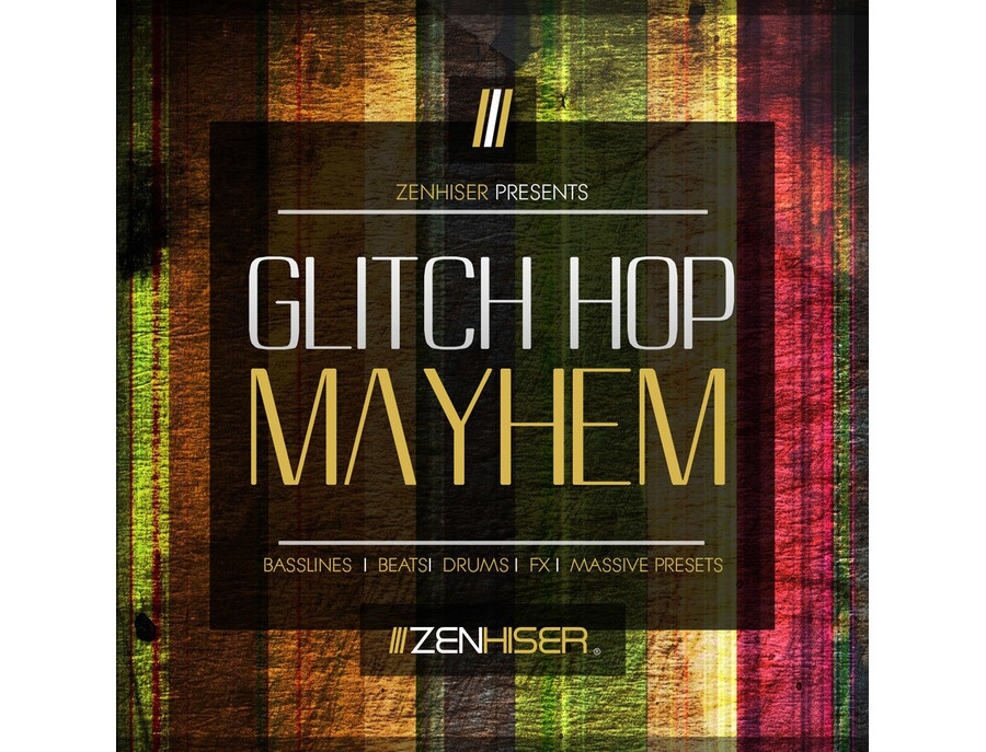 Zenhiser Glitch Hop Mayhem