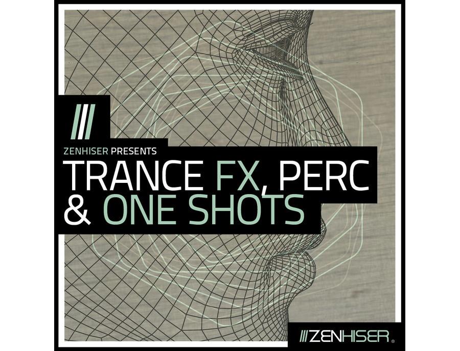 Zenhiser Trance Fx, Perc & One Shots