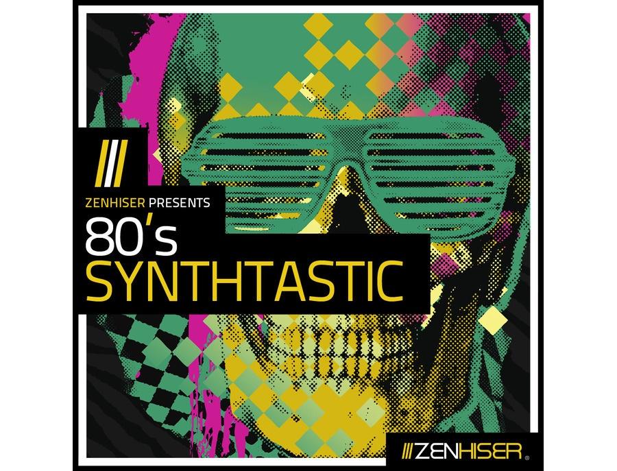 Zenhiser 80's Synthtastic
