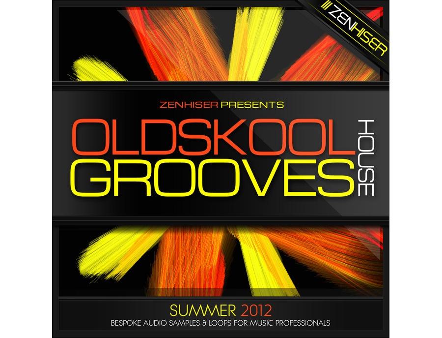 Zenhiser Old Skool House Grooves
