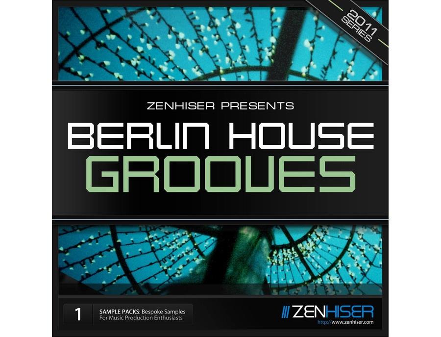 Zenhiser Berlin House Grooves 01
