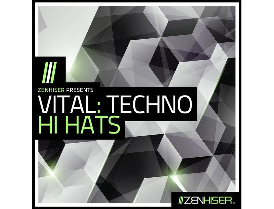 Zenhiser Vital: Techno Hi Hats