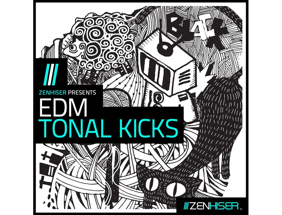 Zenhiser Presents EDM Tonal Kicks