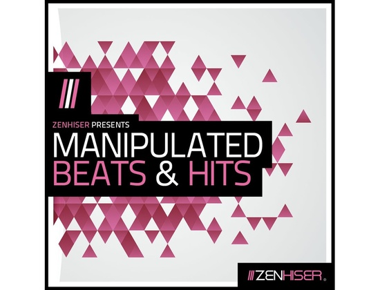 Zenhiser Manipulated Beats & Hits