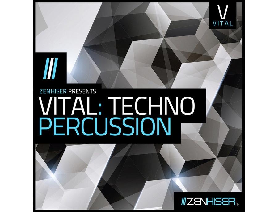 Zenhiser Vital: Techno Percussion