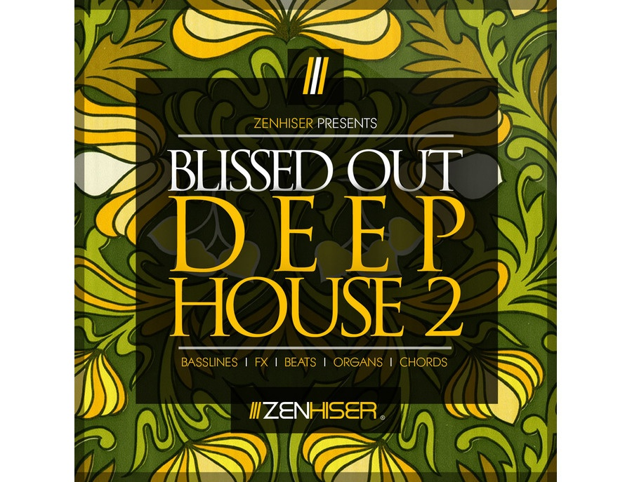 Zenhiser Blissed Out Deep House 2
