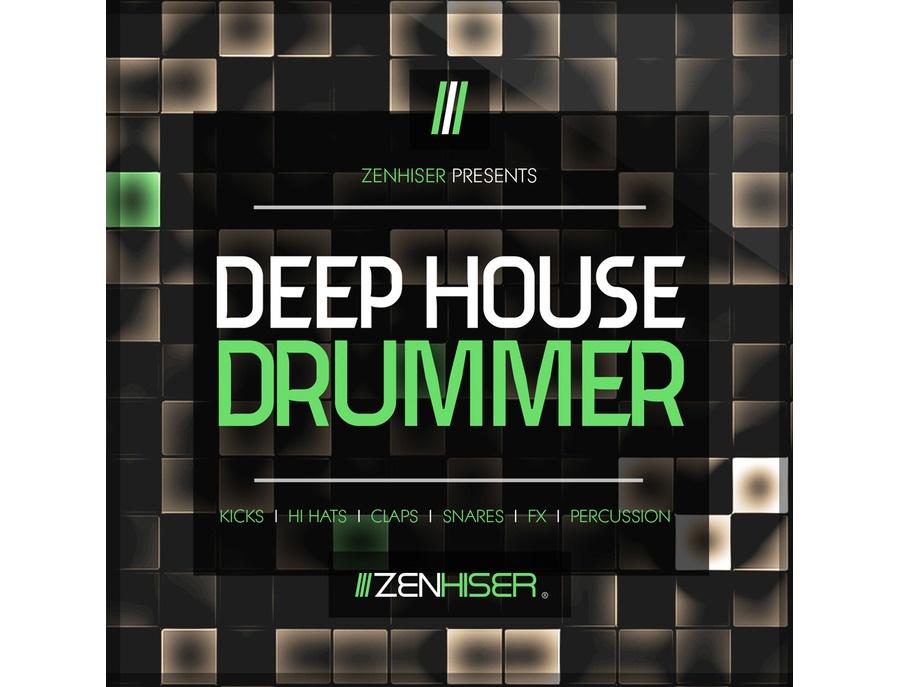 Zenhiser Deep House Drummer