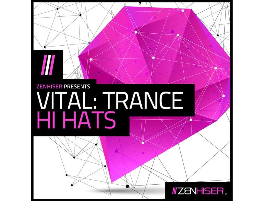 Zenhiser Vital: Trance Hi Hats