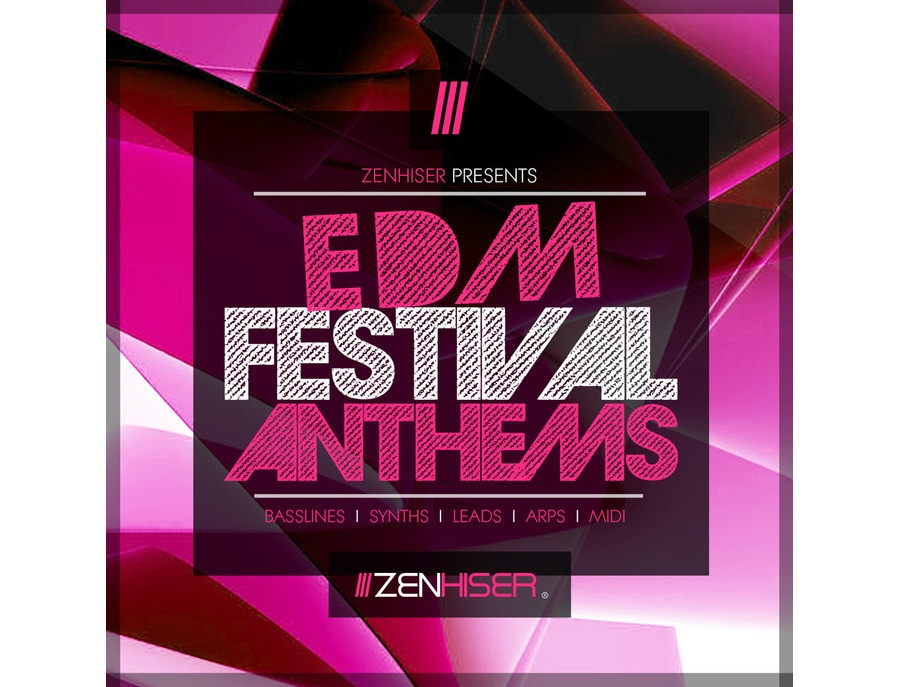 Zenhiser EDM Festival Anthems