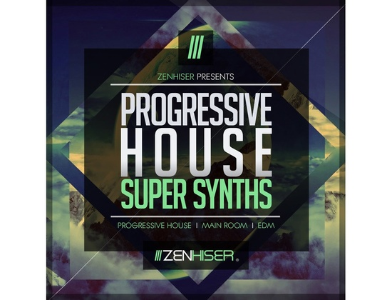 Zenhiser Progressive House Super Synths