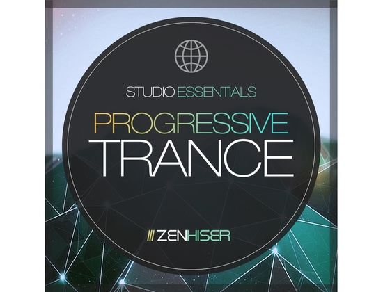 Zenhiser Studio Essentials - Progressive Trance
