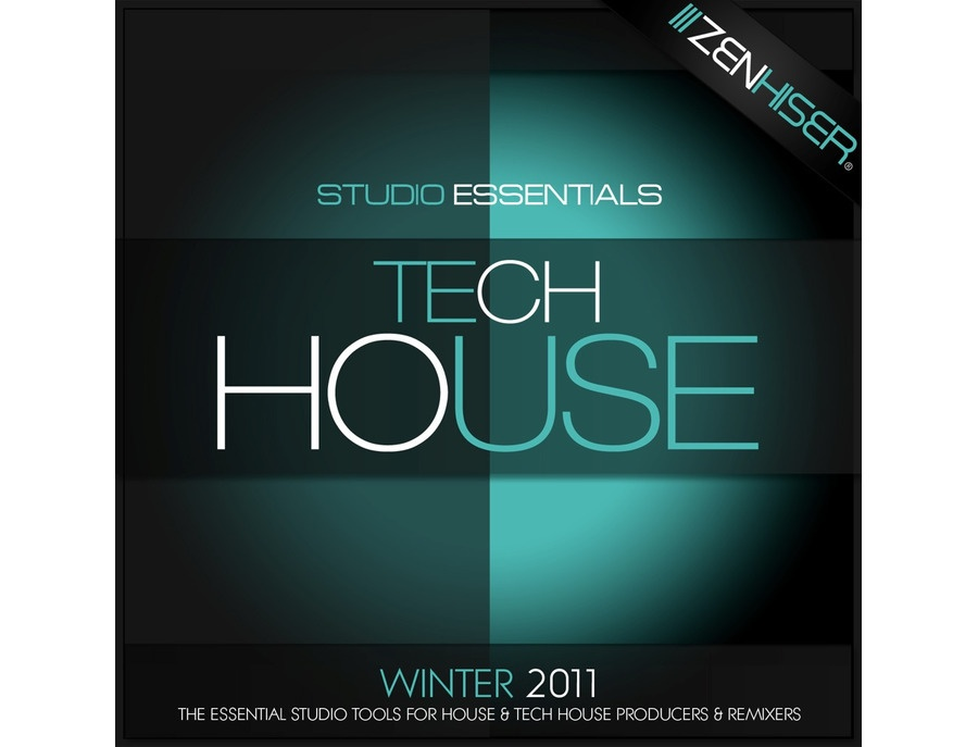 Zenhiser Studio Essentials - Tech House