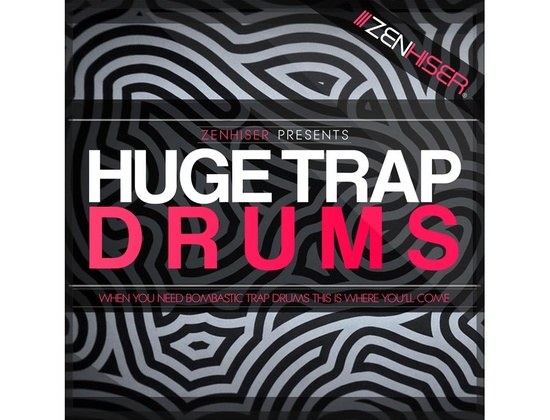 Zenhiser Huge Trap Drums