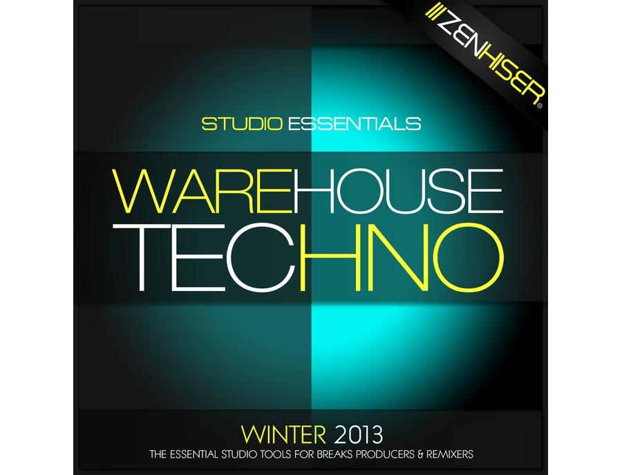 Zenhiser Studio Essentials - Warehouse Techno