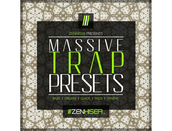 Zenhiser Massive Trap Presets
