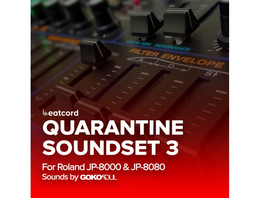 Gokosoul Quarantine Soundset Vol.3 for Roland JP-80x0