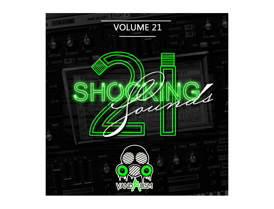 Vandalism Shocking Sounds 21 Sylenth1 Preset Pack