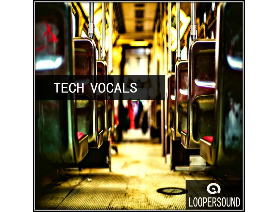 Loopersound - Tech Vocals