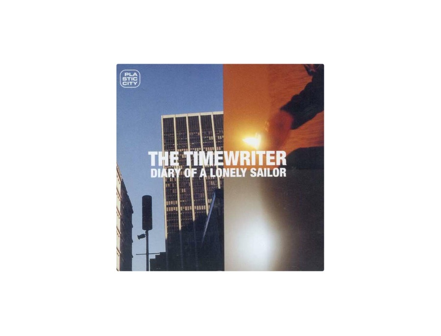 The Timewriter: Diary of a Lonely Sailor [CD]
