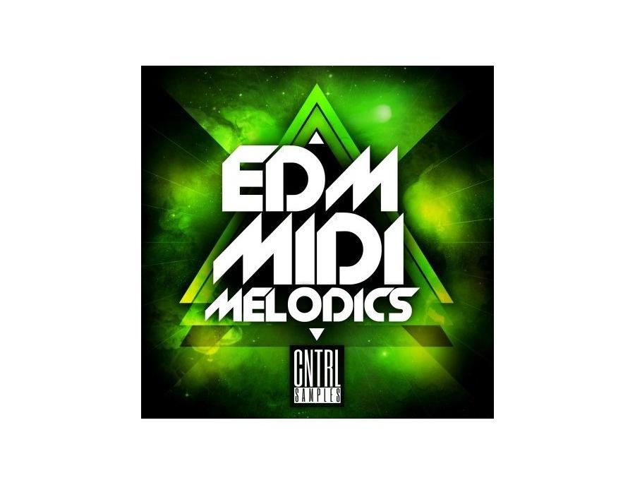 CNTRL Samples - EDM MIDI Melodics