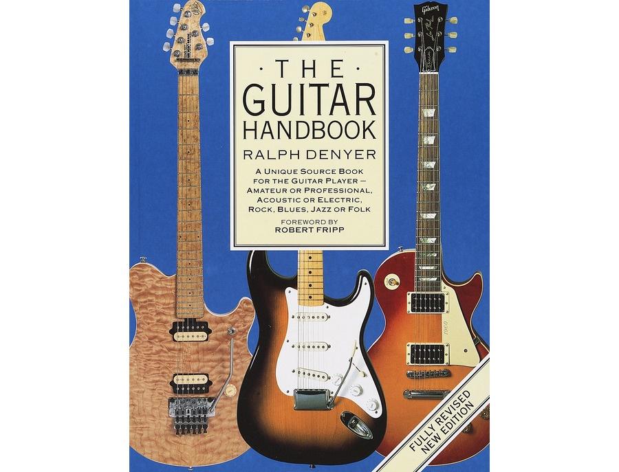 The guitar handbook by ralph denyer xl
