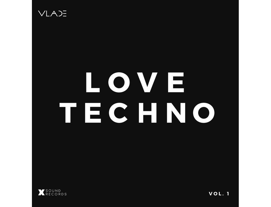VLADE - LOVE TECHNO Vol. 1