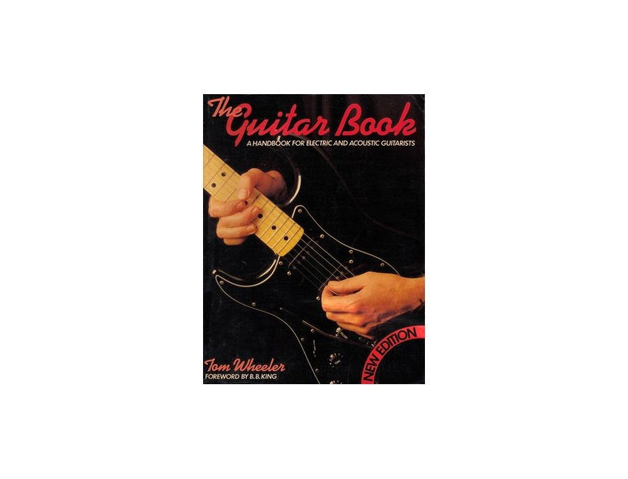 The guitar book a handbook for electric and acoustic guitars by tom wheeler xl