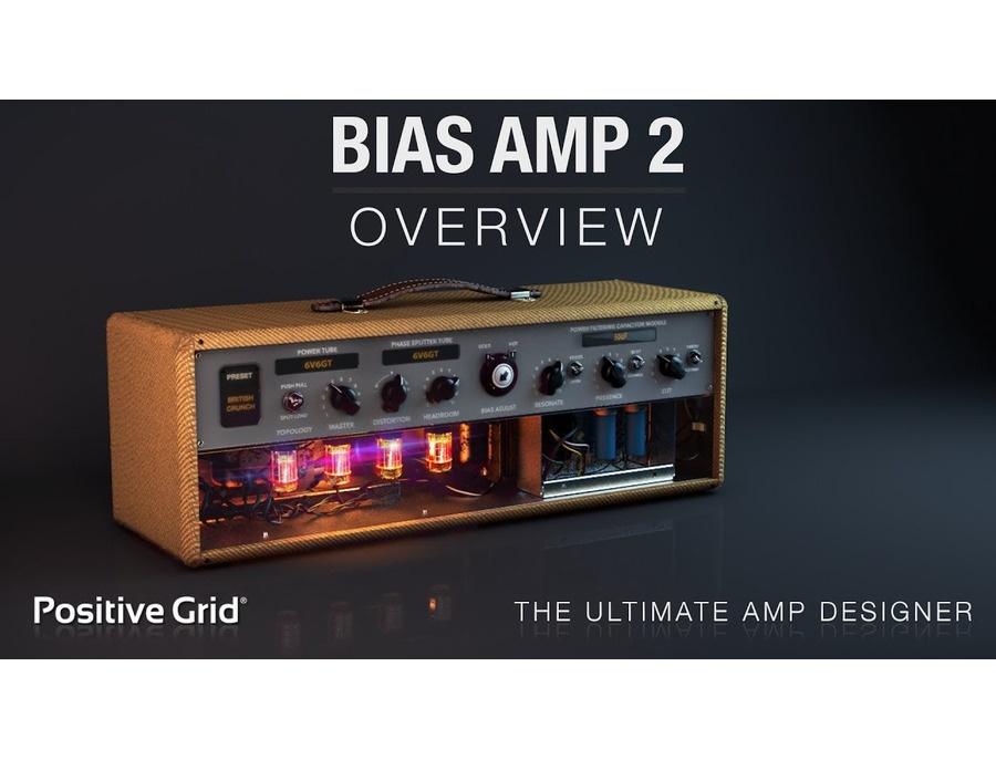Positive grid bias amp 2 xl