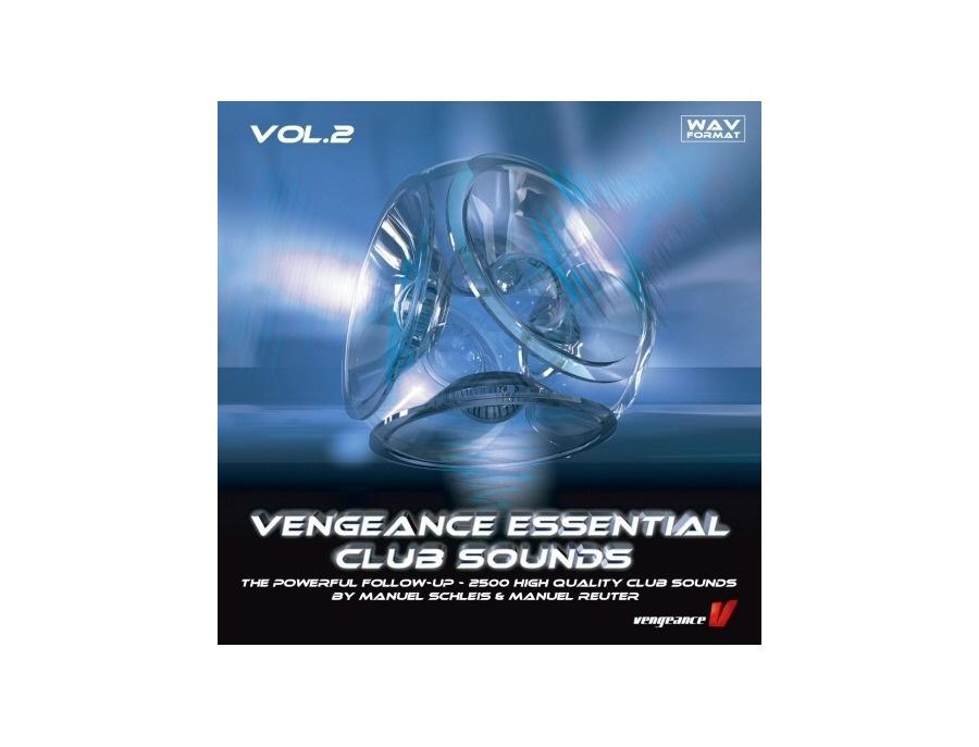 Vengeance Essential Clubsounds VOL 2