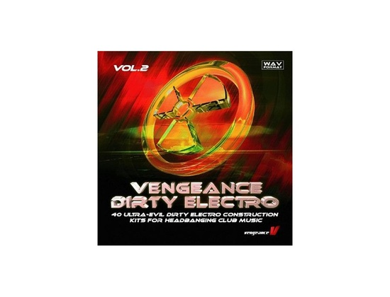 Vengeance Dirty Electro VOL 2
