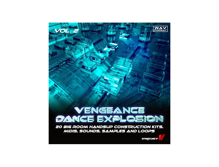 Vengeance Dance Explosion VOL 2