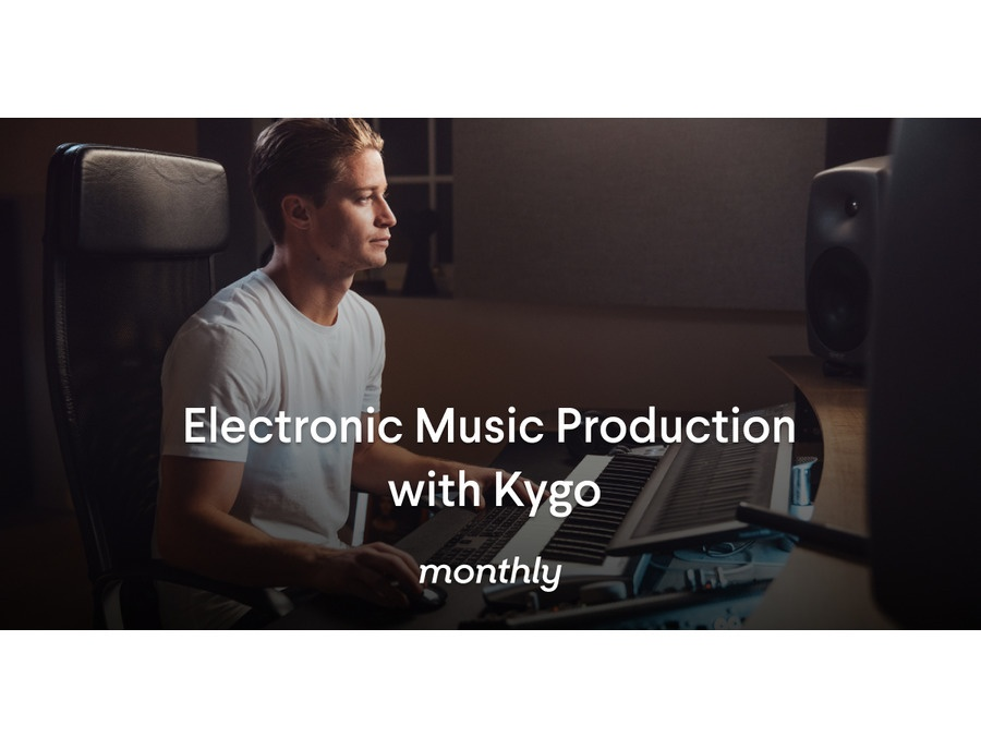 Monthly electronic music production with kygo xl