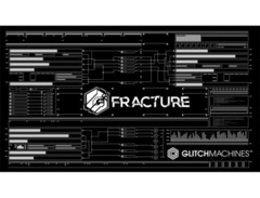 Glitchmachines fracture 00 s