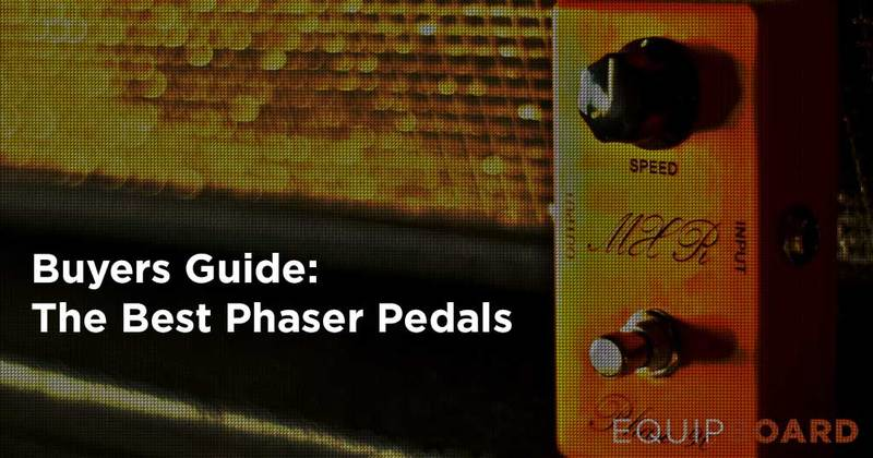 Best Phaser Pedal